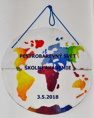 Pestrobarevný svět - školní akademie 3.5.2018